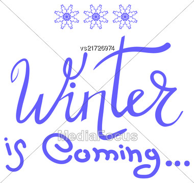 Winter Typographic Poster. Hand Drawn Phrase. Lettering On White Background Stock Photo
