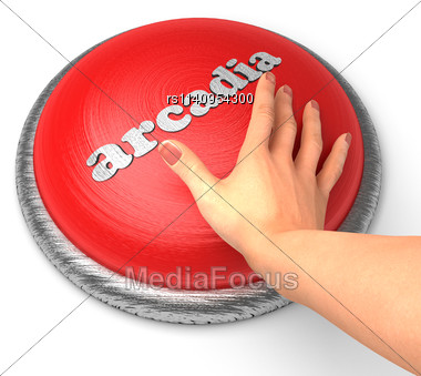Word Arcadia On Button With Hand Pushing Stock Photo