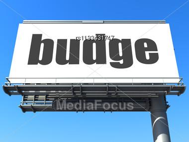 Word Budge On Billboard Stock Photo