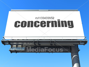 Word Concerning On Billboard Stock Photo