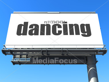 Word Dancing On Billboard Stock Photo