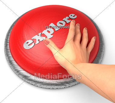 Word Explore On Button With Hand Pushing Stock Photo