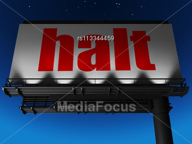 Word Halt On Billboard Stock Photo