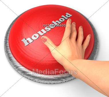 Word Household On Button With Hand Pushing Stock Photo