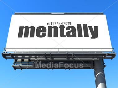 Word Mentally On Billboard Stock Photo