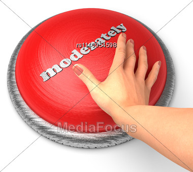 Word Moderately word On Button With Hand Pushing Stock Photo