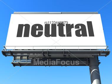 Word Neutral On Billboard Stock Photo