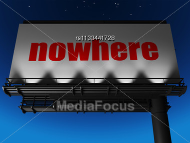 Word Nowhere On Billboard Stock Photo