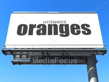 Word Oranges On Billboard Stock Photo