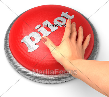 Word Pilot word On Button With Hand Pushing Stock Photo