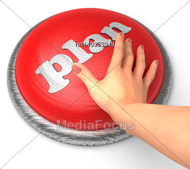 Word Plan word On Button With Hand Pushing Stock Photo