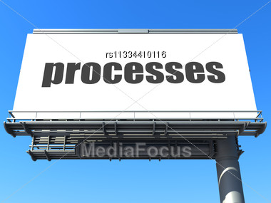Word Processes On Billboard Stock Photo