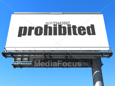 Word Prohibited On Billboard Stock Photo