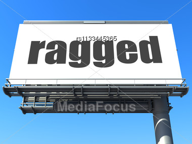 Word Ragged On Billboard Stock Photo