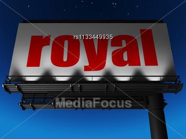 Word Royal On Billboard Stock Photo