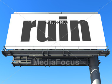 Royalty Free Stock Photo Word Ruin On Billboard