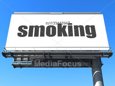 Word Smoking On Billboard Stock Photo