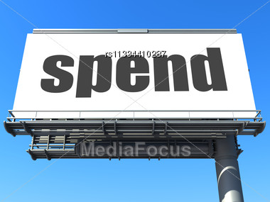 Word Spend On Billboard Stock Photo