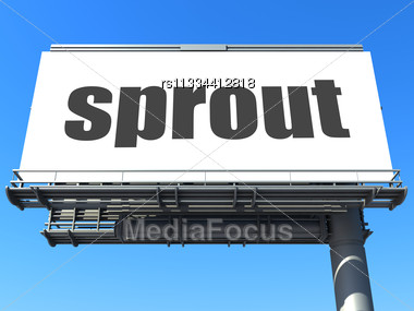 Word Sprout On Billboard Stock Photo