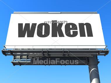 Word Woken On Billboard Stock Photo