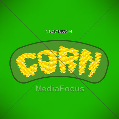 Yellow Corn Isolated On Green Background. Corn Letters Stock Photo
